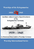 Auxiliary minesweepers (Sperrbrechers) of the Kriegsmarine Germany 1939 – 1945