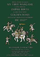 Golden Roses 100BC-100AD. Dacian and Sarmatian warriors. 28mm paper soldiers.