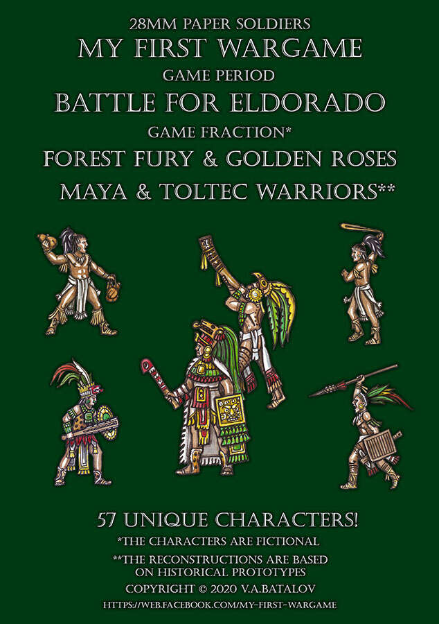 Forest Fury & Golden Roses. Maya & Toltec warriors. 28mm paper soldiers.
