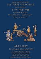 28mm Protest League. Artillery 1600-1650.