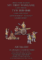 28mm Loyal Alliance. Artillery 1600-1650.