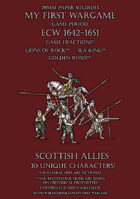 28mm ECW Loyal Alliance. Scottish allies 1640-1660.