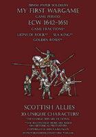 28mm ECW Loyal Alliance. Scottish allies 1640-1660.