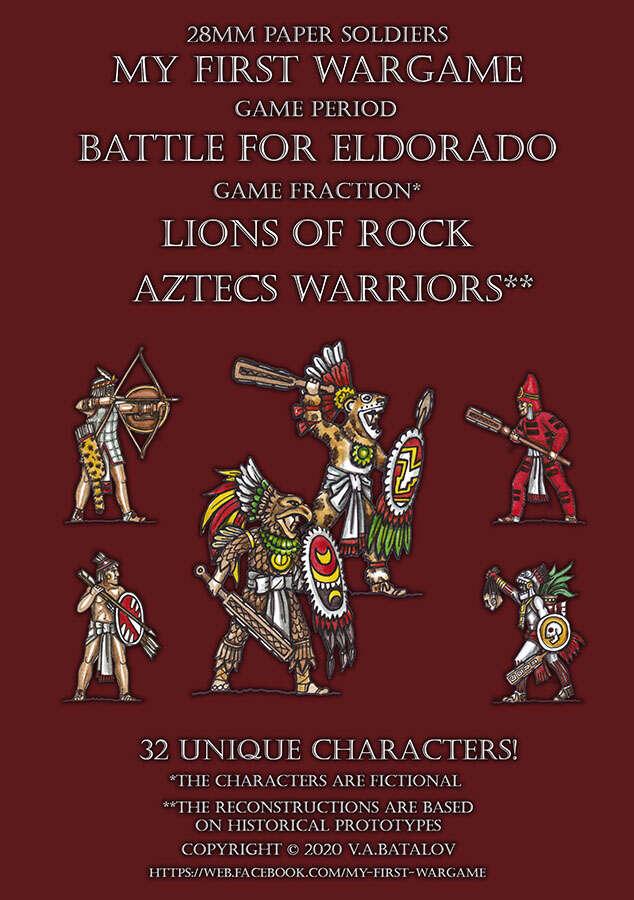 Lions of Rock. Aztecs warriors. 28mm paper soldiers.