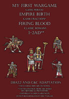 Firing Blood. Classic Romans 1-2AD. C&C and DBA2.2 adaptation.