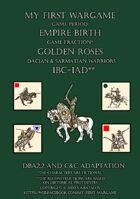 Golden Roses. 100BC-100AD. Dacian and Sarmatian warriors. DBA2.2 and C&C adaptation.