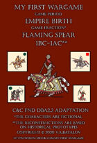 Flaming Spear. 100BC-100AC. C&C - DBA2.2 adaptation.