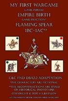 Flaming Spear. 100BC-100AC. C&C - DBA2.2 adaptation.