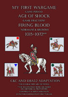 Firing Blood. Normans & Bretons 1015-1072. C&C - DBA2.2 adaptation