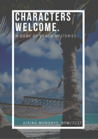 Characters Welcome: A Game of Beach Mysteries