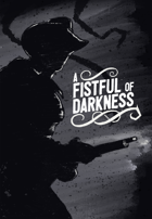 A Fistful of Darkness