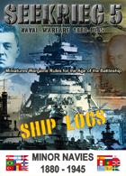 SEEKRIEG 5 Ship Logs - Minor Navies 1880-1945