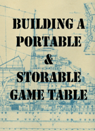 Building A Portable Game Table
