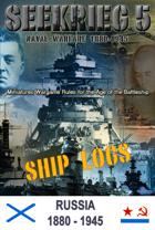 SEEKRIEG 5 Ship Logs - Russia 1880-1945