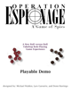 Operation Espionage: A Game of Spies -- Playable Demo