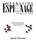 Operation Espionage: A Game of Spies -- Agent Dossier (Character Sheet)