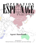 Operation Espionage: A Game of Spies -- Agent Handbook