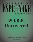 W.I.R.E. Uncovered