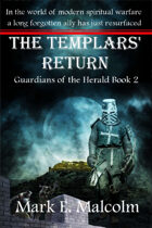 Guardians of the Herald Book 2: The Templars' Return