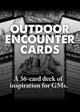 Outdoor Encounter Cards