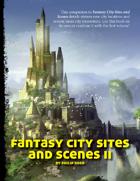 Fantasy City Sites and Scenes II