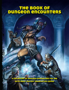The Book of Dungeon Encounters