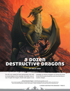 A Dozen Destructive Dragons
