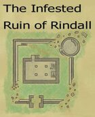 The Infested Ruin of Rindall
