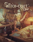 Witch+Craft, a 5e crafting supplemental
