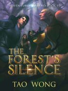 The Forest's Silence: Book 6 of the Adventures on Brad
