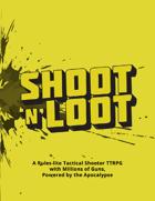 Shoot 'n' Loot