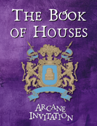 Arcane Invitation - The Book of Houses