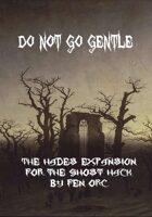 Do Not Go Gentle