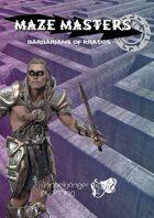 MAZE MASTERS - Barbarians of Kratos