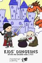 KIDS' DUNGEONS