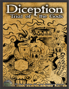 Diception:Trail of the Gods