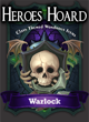 The Decks of the Heroes Hoard: Warlock