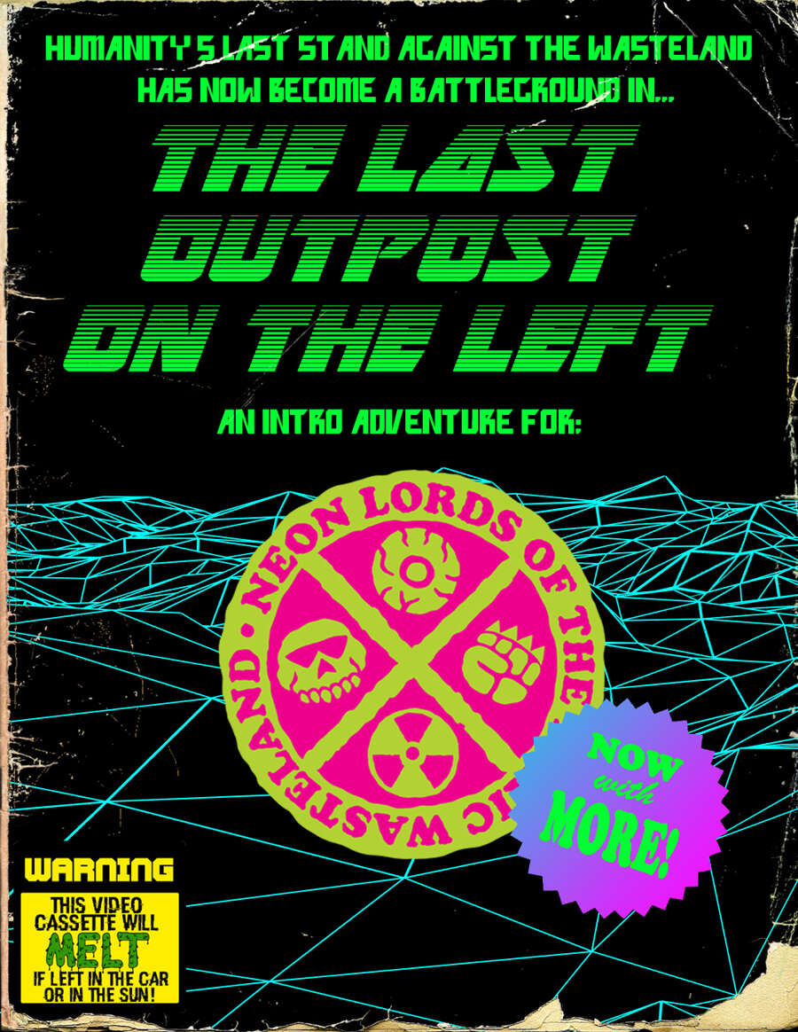 The Last Outpost On The Left Super Savage Systems Drivethrurpg Com