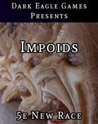 Impoid (5e Playable Race)