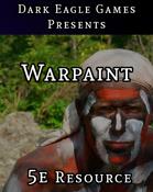 Enchanted Warpaint