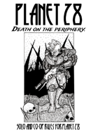 Death on the periphery - Solo rules for Planet 28