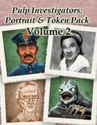 Pulp Investigators: Portrait and Token Pack Volume 2