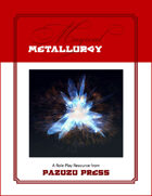 Magical Metallurgy and Mineralogy