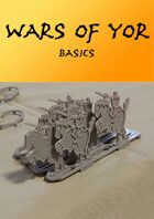 Wars of Yor: Basics