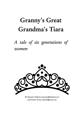 Granny's Great Grandma's Tiara (PDF)