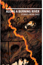 Along a Burning River - Stories from Ohio