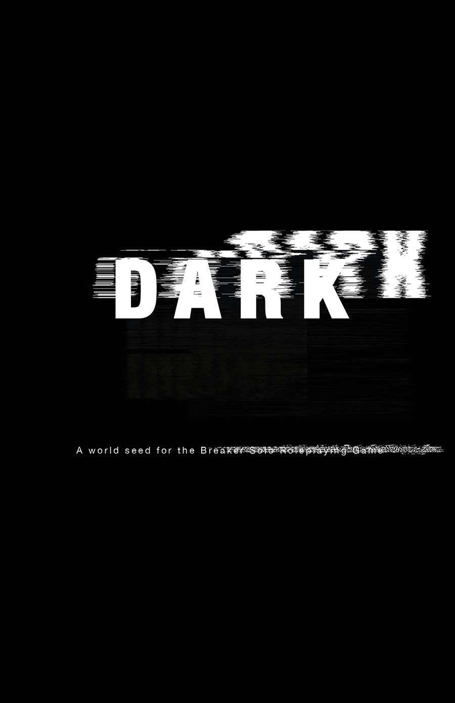Cover of Dark for Breaker Solo Roleplaying