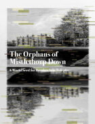 The Orphans of Mistlethorp Down