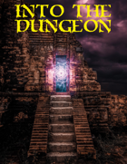 Into the Dungeon