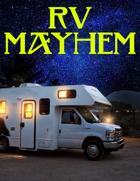 RV Mayhem
